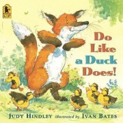 Do Like A Duck Does! Midi Paperback by Hindley Judy