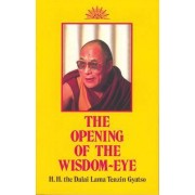 The Opening of the Wisdom-Eye by Dalai Lama XIV