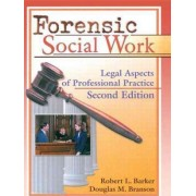 Forensic Social Work by Robert L. Barker