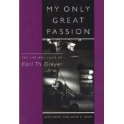 My Only Great Passion by Jean Drum