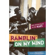 Ramblin' on My Mind by David S. Evans