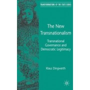 The New Transnationalism by Klaus Dingwerth