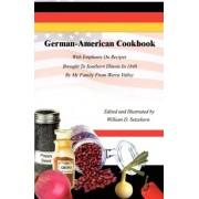 German-American Cookbook by William D. Setzekorn