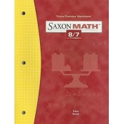 Saxon Math 8/7 Facts Practice Workbook, with Prealgebra by Stephen Hake