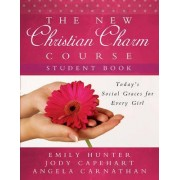 The New Christian Charm Course (student) by Emily Hunter