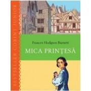 Mica printesa ed.2014 - Frances Hodgson Burnett