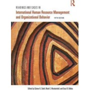 Readings and Cases in International Human Resource Management and Organizational Behavior by B. Sebastian Reiche