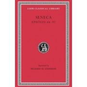 Epistulae Morales: Letters LXVI-XCII v. 2 by Lucius Annaeus Seneca