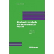 Stochastic Analysis and Mathematical Physics by A.B. Cruzeiro