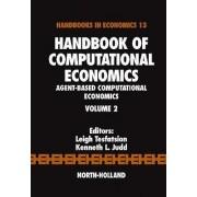 Handbook of Computational Economics by Leigh Tesfatsion