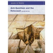Access to History: Anti-Semitism and the Holocaust by Alan Farmer