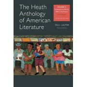 The Heath Anthology of American Literature, Volume E by Allan K and Gwendolyn Miles Smith Professor of English Paul Lauter