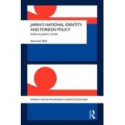 Japan's National Identity and Foreign Policy by Alexander Bukh