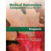 Medical Humanities Companion: Diagnosis Volume 2 by Rolf Ahlzen