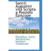 Sancti Augustini Vita Scripta a Possidio Episcope by Possidius Saint