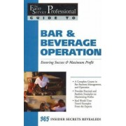 The Food Service Professionals Guide to Bar and Beverage Operation by Chris Parry