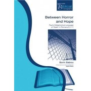 Between Horror and Hope by Sorin Sabou