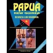 Papua New Guinea Business Law Handbook by International Business Publications