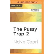 The Pussy Trap 2: The Kiss of Death