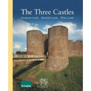 Three Castles, the - Grosmont Castle, Skenfrith Castle, White Castle by Jeremy K. Knight