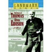 The Story of Thomas Alva Edison by Margaret Cousins