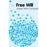 Free Will by Joseph Keim Campbell