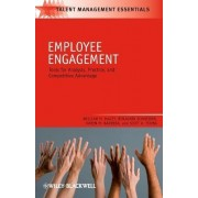 Employee Engagement by William H. Macey
