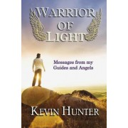 Warrior of Light by Kevin Hunter