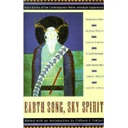 Earth Song, Sky Spirit by Clifford E. Trafzer