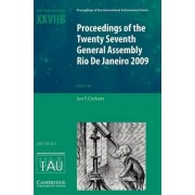 Proceedings of the Twenty Seventh General Assembly Rio De Janeiro 2009 by Ian F. Corbett
