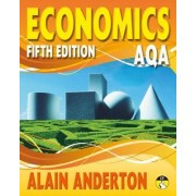 AQA A Level Economics: Student Book by Alain Anderton