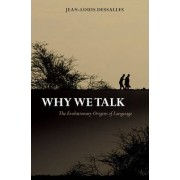 Why We Talk by Jean-Louis Dessalles