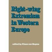 Right-wing Extremism in Western Europe by Klaus von Beyme