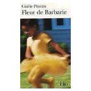 Fleur de Barbarie - Gisèle Pineau - Livre