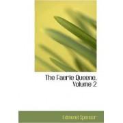 The Faerie Queene, Volume 2 by Professor Edmund Spenser