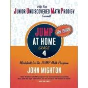 JUMP at Home, Grade 4 by John Mighton