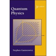 Quantum Physics by Stephen Gasiorowicz