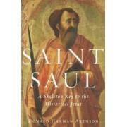 Saint Saul by Donald Harman Akenson