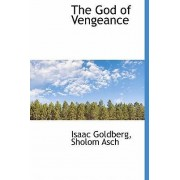 The God of Vengeance by Ed. Isaac Goldberg