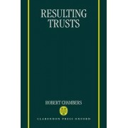 Resulting Trusts by Robert Chambers