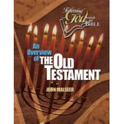 Following God Through the Bible by John Malseed