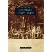 Delaware State Police by John R Alstadt Jr