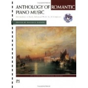 Anthology of Romantic Piano Music with Performance Practices in Romantic Piano Music by Maurice Hinson