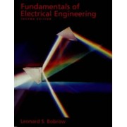 Fundamentals of Electrical Engineering by Leonard S. Bobrow