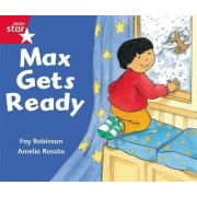 Rigby Star Guided Reception: Red Level: Max Gets Ready Pupil Book (Single)