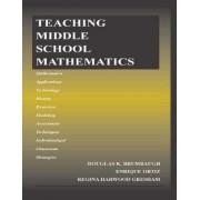 Teaching Middle School Mathematics by Douglas K. Brumbaugh