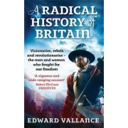 A Radical History of Britain by Edward Vallance