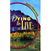 Dying to Live by Jessie Penn-Lewis