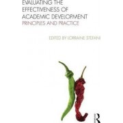 Evaluating the Effectiveness of Academic Development by Lorraine Stefani