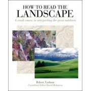 How to Read the Landscape by Robert Yarham